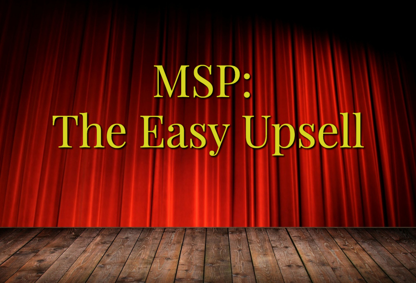 MSP: The Easy Upsell
