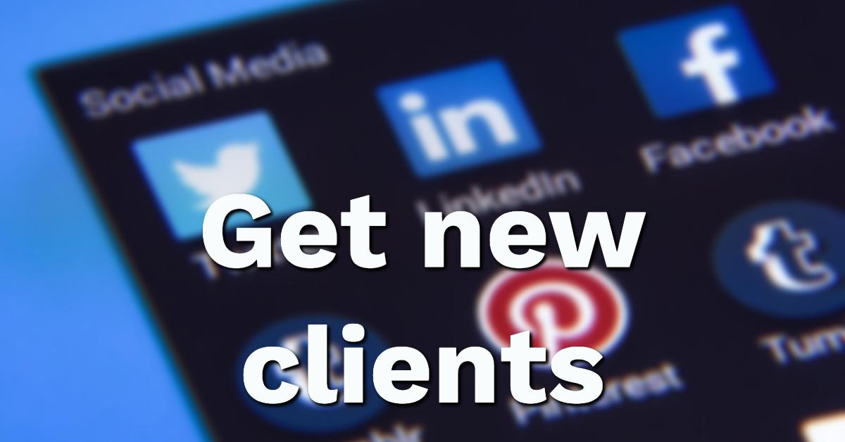 LinkedIn - get new clients