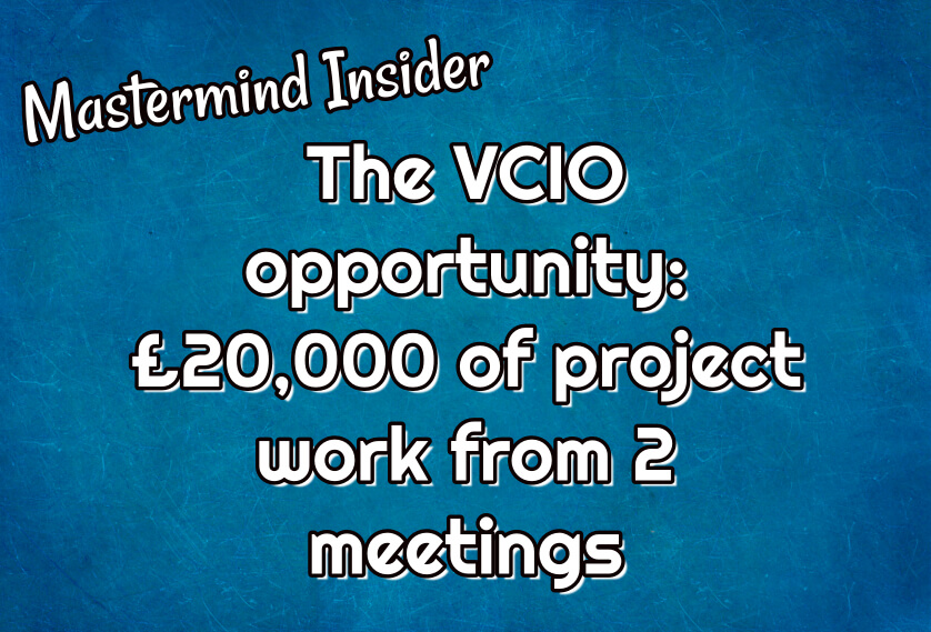 Mastermind Insider: £20,000 or project work from 2 meetings