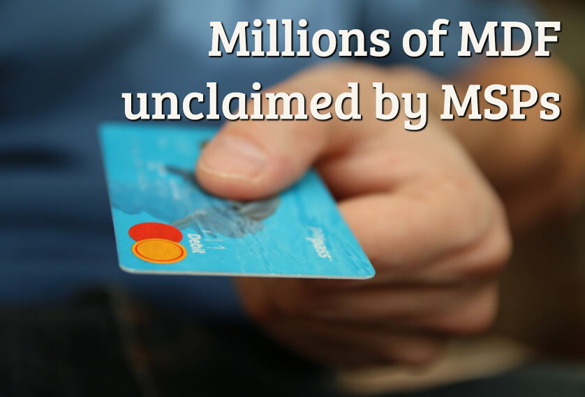 Millions of MDF unclaimed BY MSPs
