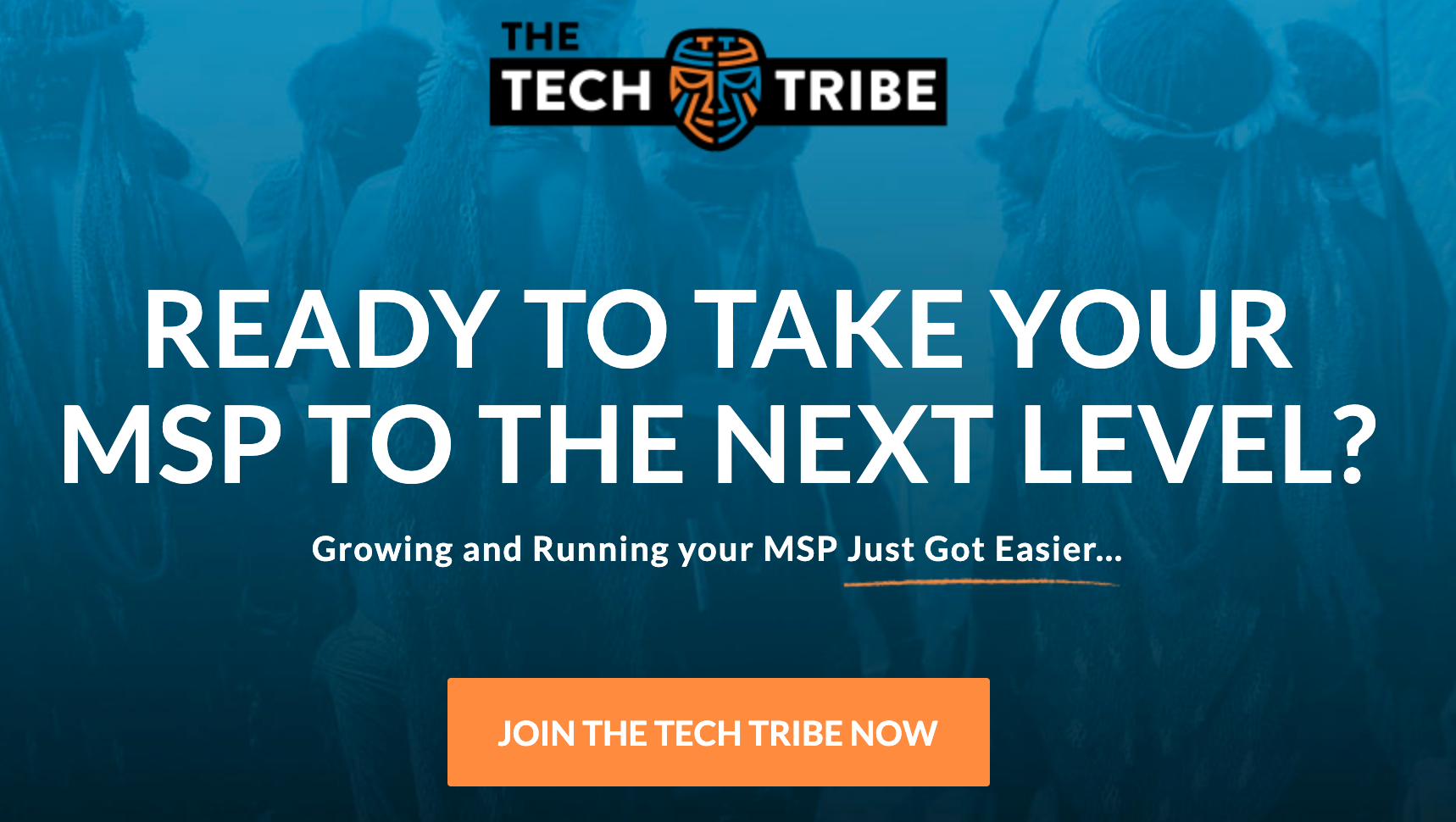 The Tech Tribe - Growing and running your MSP