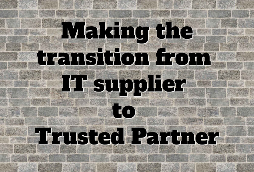 Episode 39: Making the transition from IT supplier to Trusted Partner