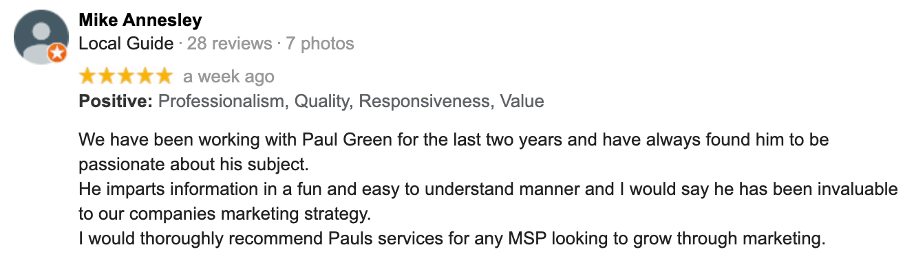 Mike Annesley   Google Review   Paul Green's MSP Marketing