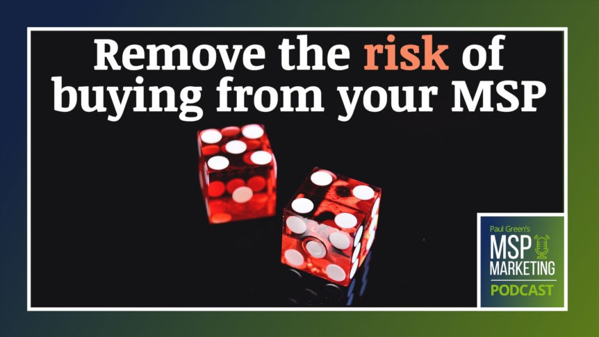 Episode 91: Remove the risk of buying from your MSP