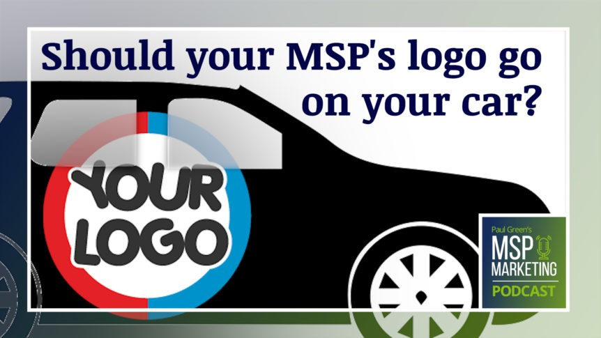 Episode 93: Should your MSP's logo go on your car?